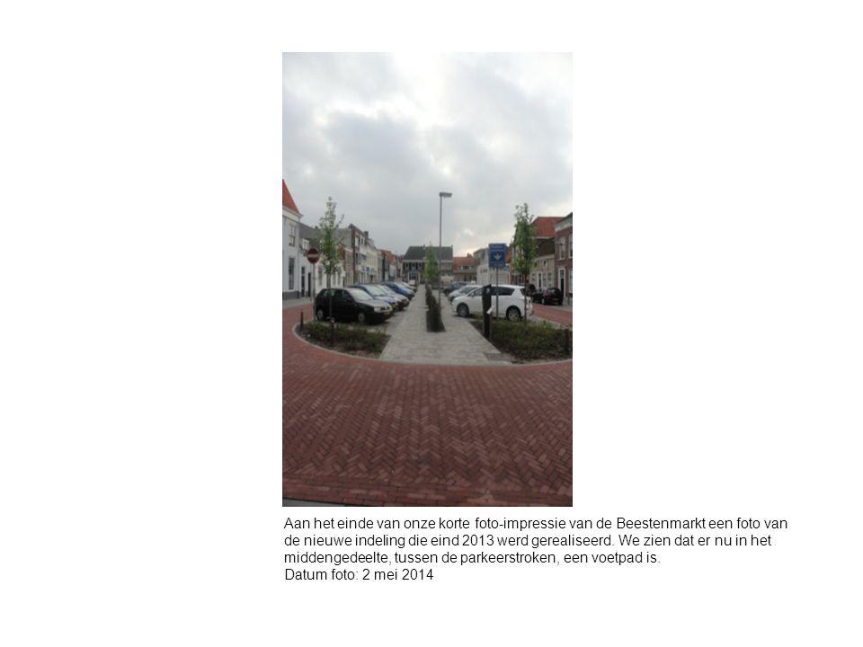 Aan het einde van onze korte foto-impressie van de Beestenmarkt een foto van de nieuwe indeling die eind 2013 werd gerealiseerd.