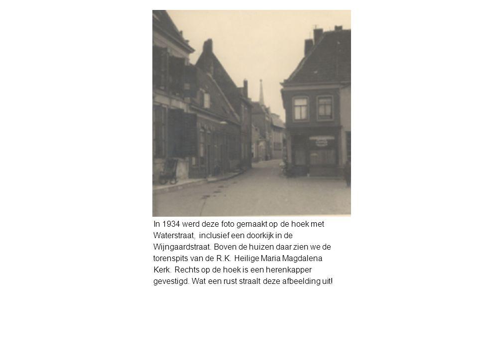 In 1934 werd deze foto gemaakt op de hoek met Waterstraat, inclusief een doorkijk in de Wijngaardstraat.