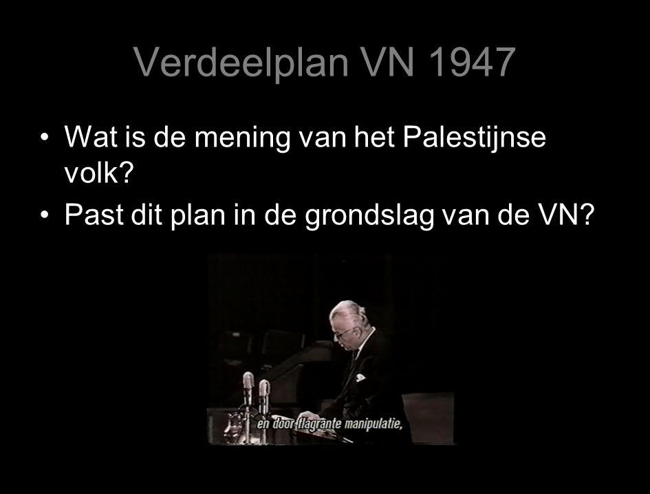 Verdeelplan VN 1947 Wat is de mening van het Palestijnse volk.