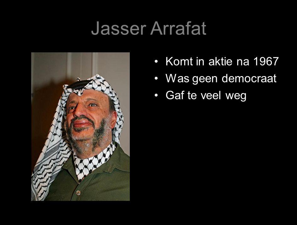 Jasser Arrafat Komt in aktie na 1967 Was geen democraat Gaf te veel weg