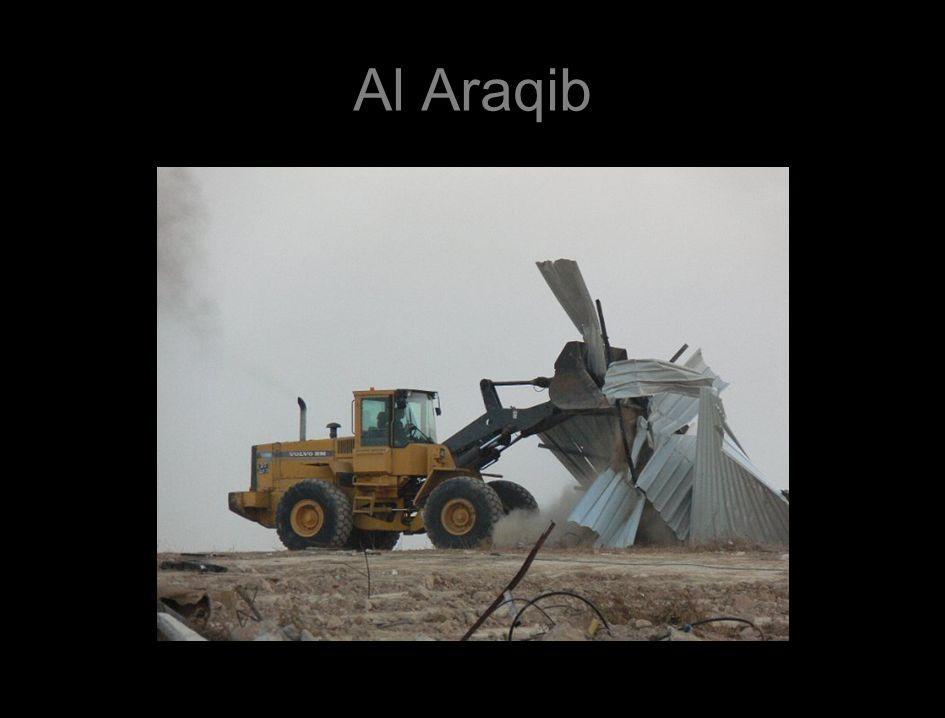 Al Araqib, 10 juli 2010 Vernietiging van bezit van Palestijnen die aan Israël belasting betalen