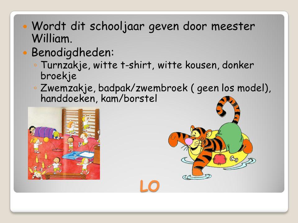 LO Wordt dit schooljaar geven door meester William.