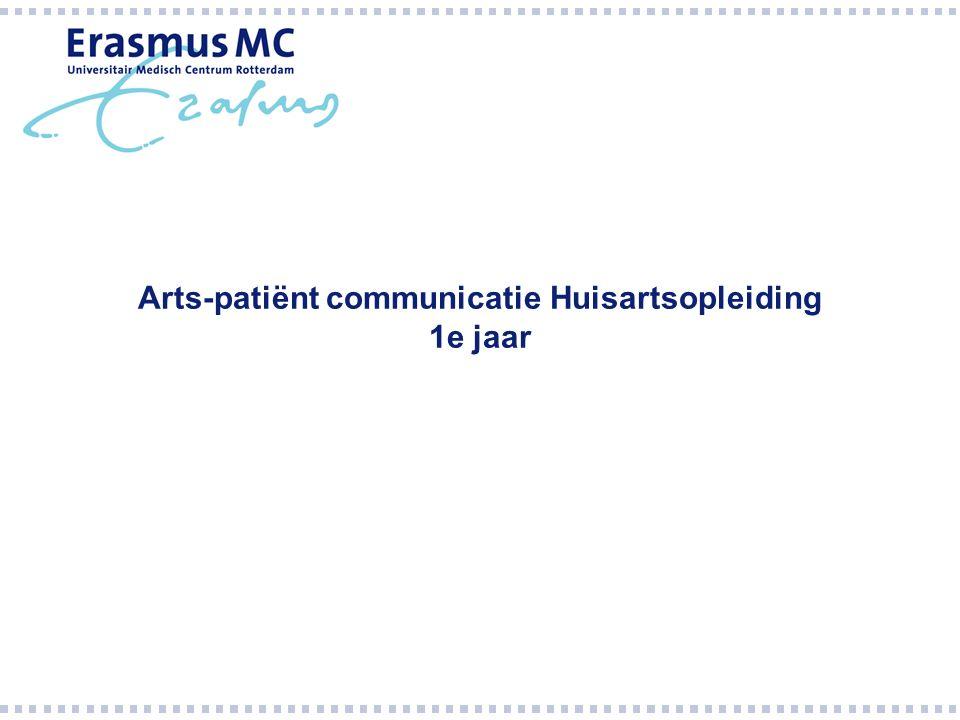 Arts-patiënt communicatie Huisartsopleiding 1e jaar