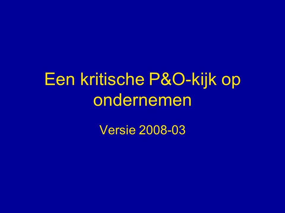 Een kritische P&O-kijk op ondernemen Versie 2008-03