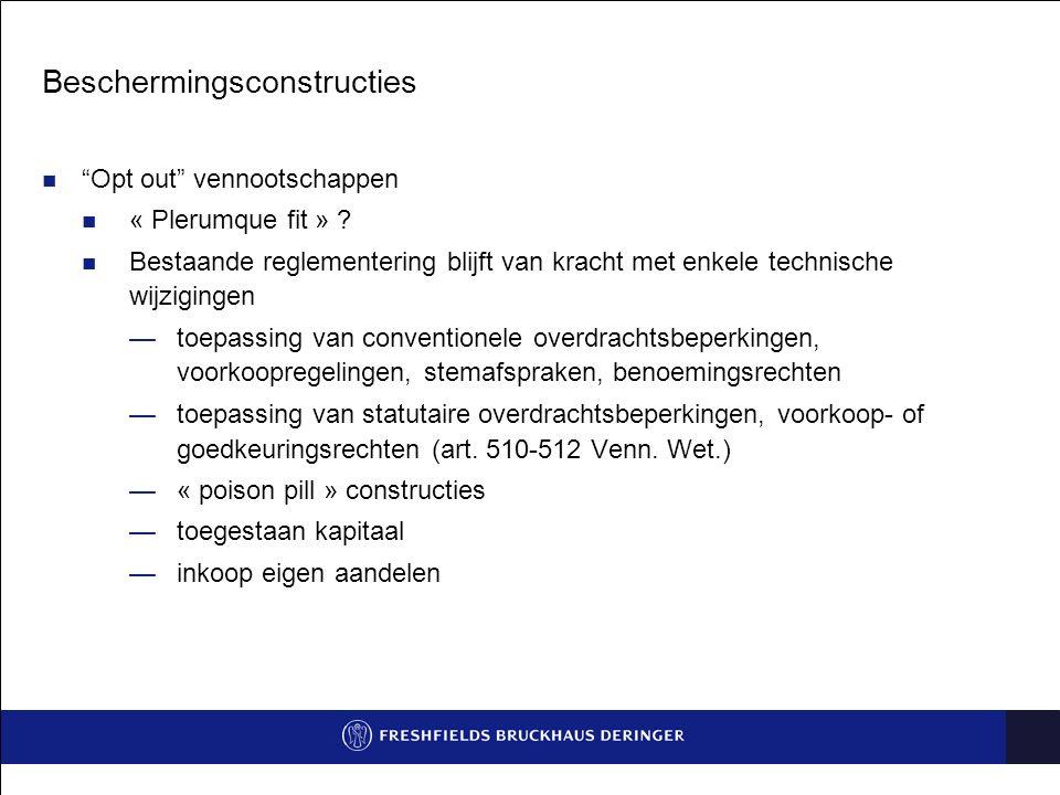 Beschermingsconstructies Opt out vennootschappen « Plerumque fit » .