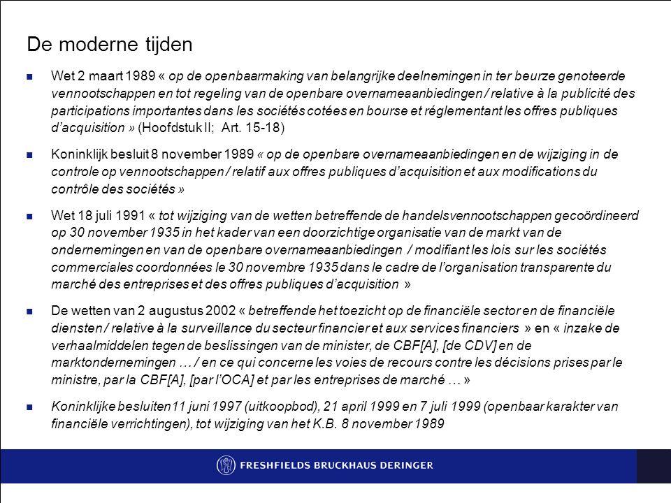 De nieuwe wetgeving op openbare overnamebiedingen Belangrijkste wijzigingen De nieuwe Belgische wetgeving op openbare overnamebiedingen Talrijke wijzigingen, maar behoud van een aantal beginselen uit het koninklijk besluit van 1989 Bespreking van de belangrijkste wijzigingen Toepassingsgebied Procedure van het bod Nieuwigheden met betrekking tot het prospectus Rol van de raad van bestuur Verplicht bod Prijs van het bod Uitkoopbod en procedure van verplichte inkoop