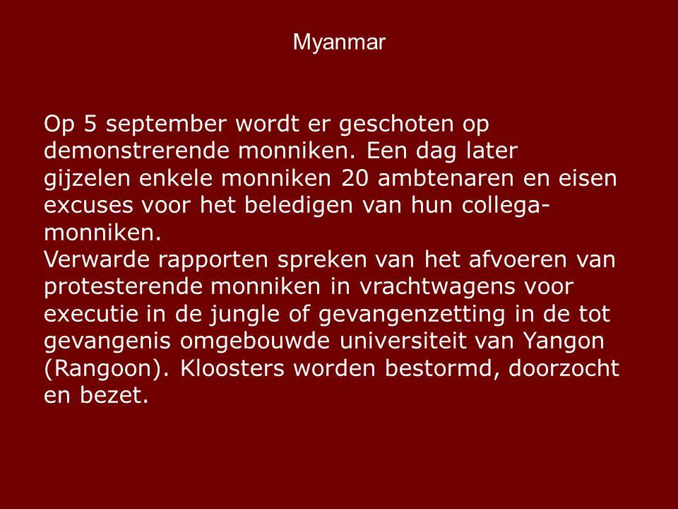 Myanmar Op 5 september wordt er geschoten op demonstrerende monniken.