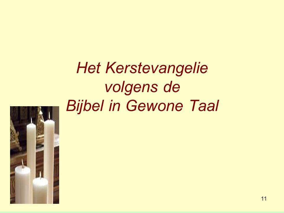 Het Kerstevangelie volgens de Bijbel in Gewone Taal 11