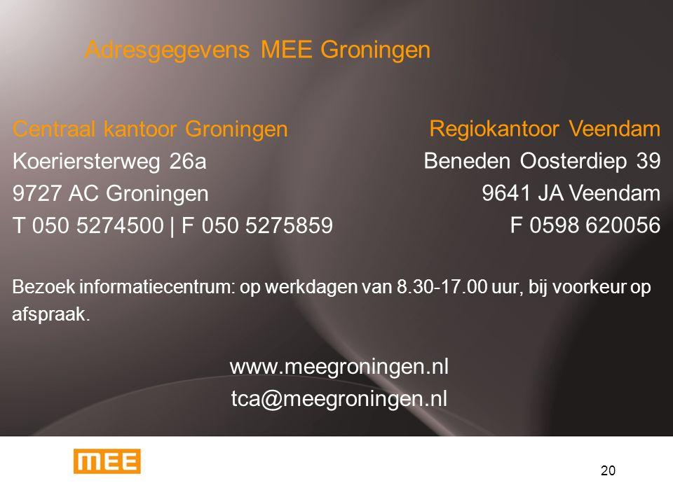20 Centraal kantoor Groningen Koeriersterweg 26a 9727 AC Groningen T 050 5274500 | F 050 5275859 Bezoek informatiecentrum: op werkdagen van 8.30-17.00 uur, bij voorkeur op afspraak.