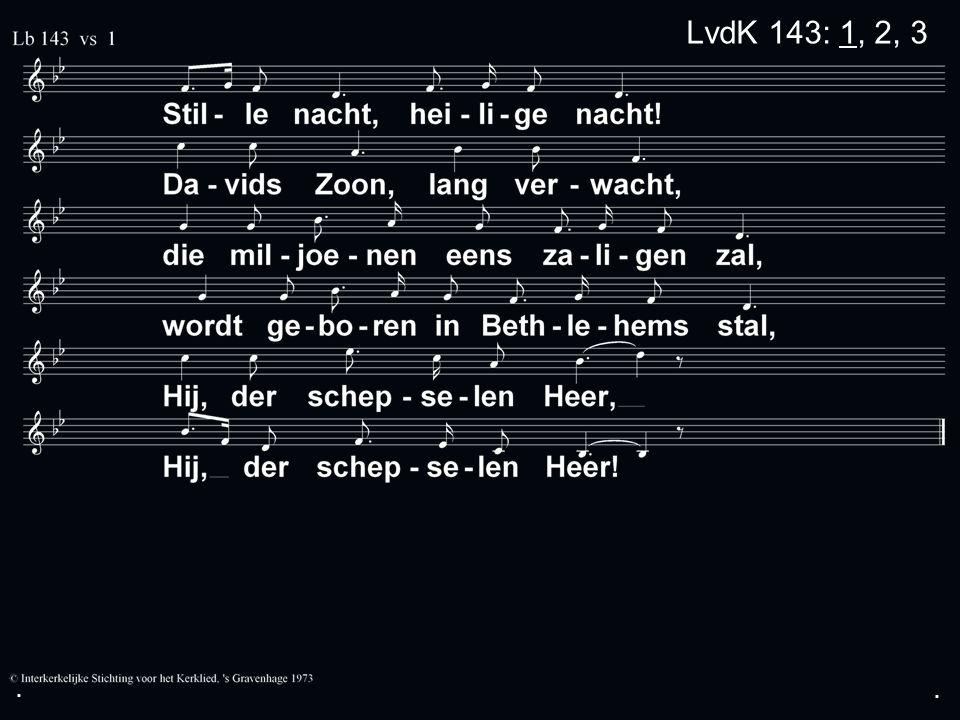 ... LvdK 143: 1, 2, 3