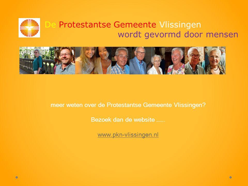 De Protestantse Gemeente Vlissingen wordt gevormd door mensen meer weten over de Protestantse Gemeente Vlissingen.