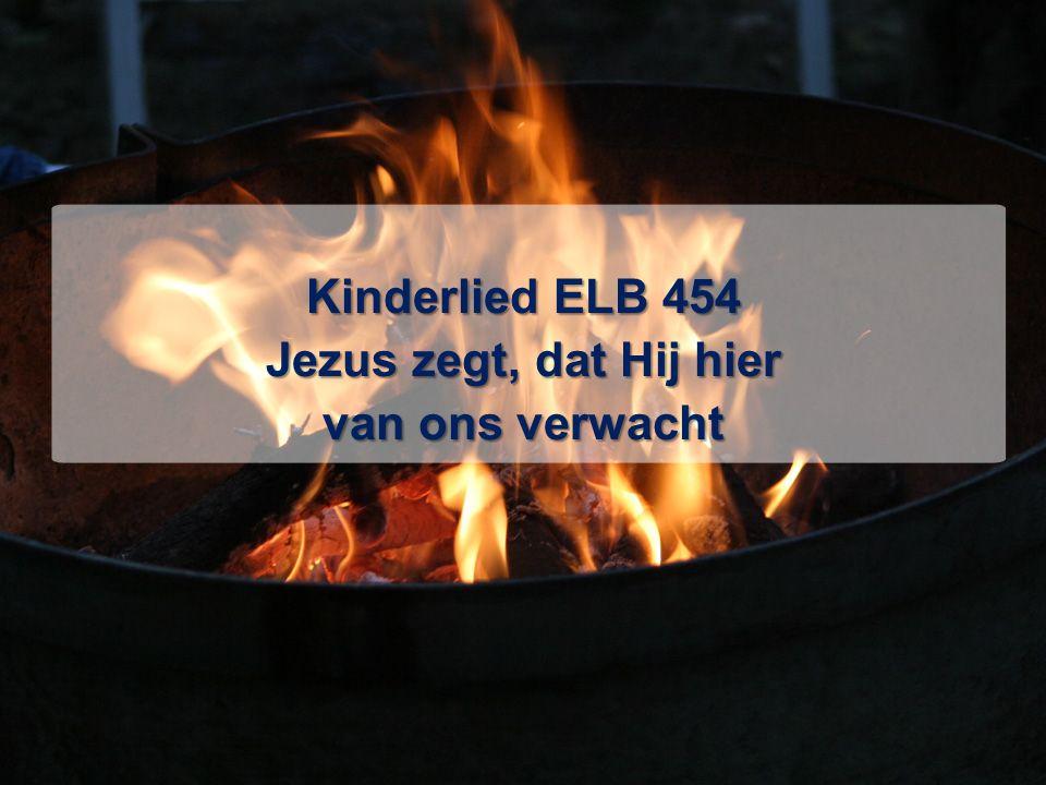 Kinderlied ELB 454 Jezus zegt, dat Hij hier van ons verwacht