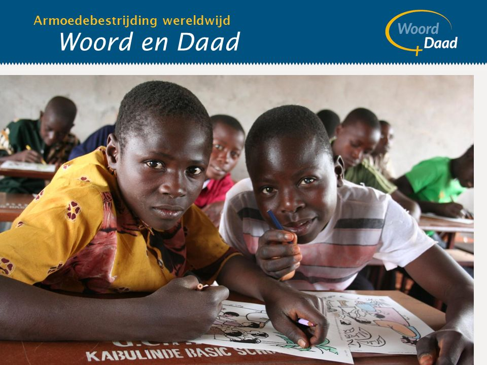 Woord en Daad Armoedebestrijding wereldwijd