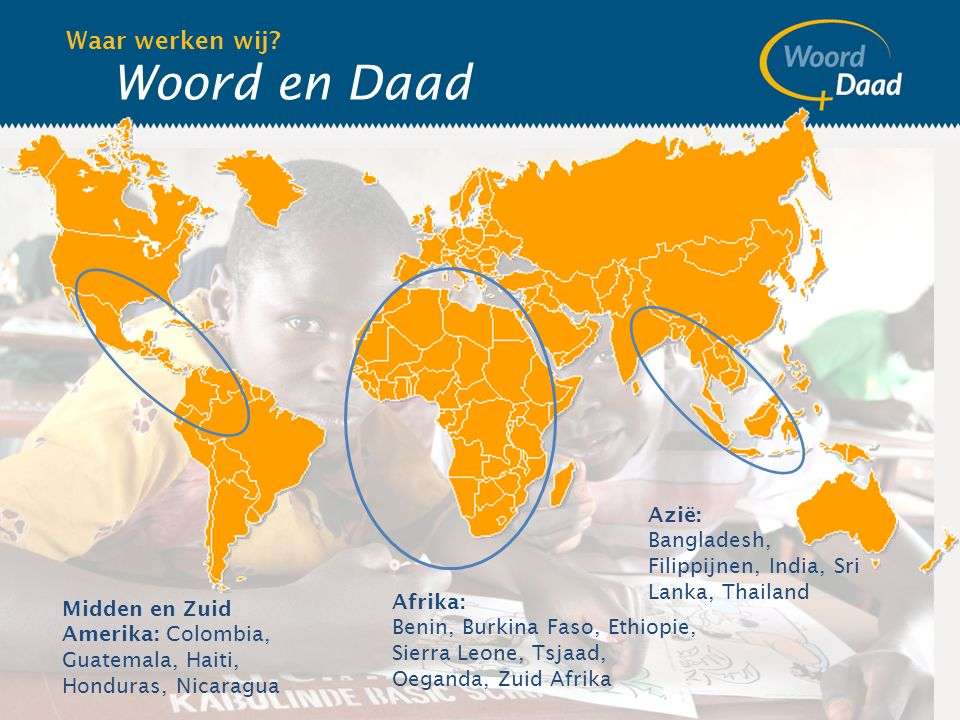 Woord en Daad Waar werken wij.