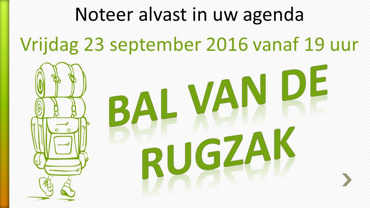 Noteer alvast in uw agenda Vrijdag 23 september 2016 vanaf 19 uur