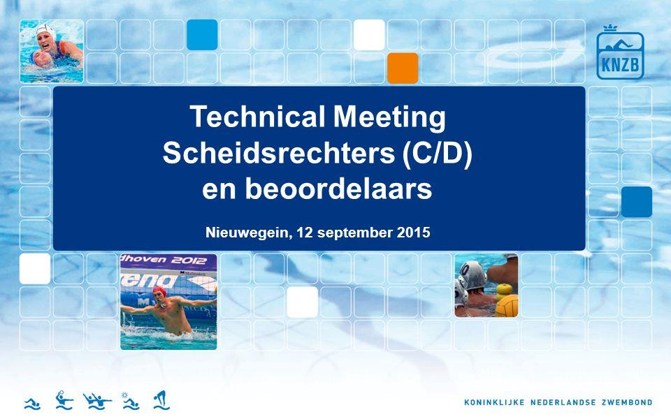 Technical Meeting Scheidsrechters (C/D) en beoordelaars Nieuwegein, 12 september 2015