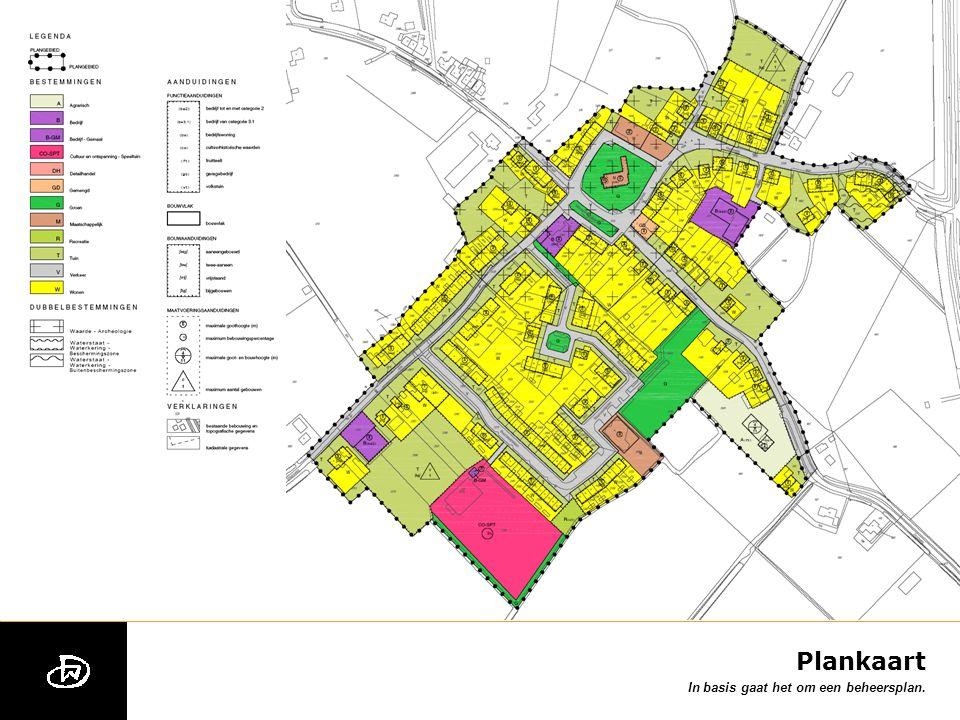 Uitsnede plankaart In basis gaat het om een beheersplan.
