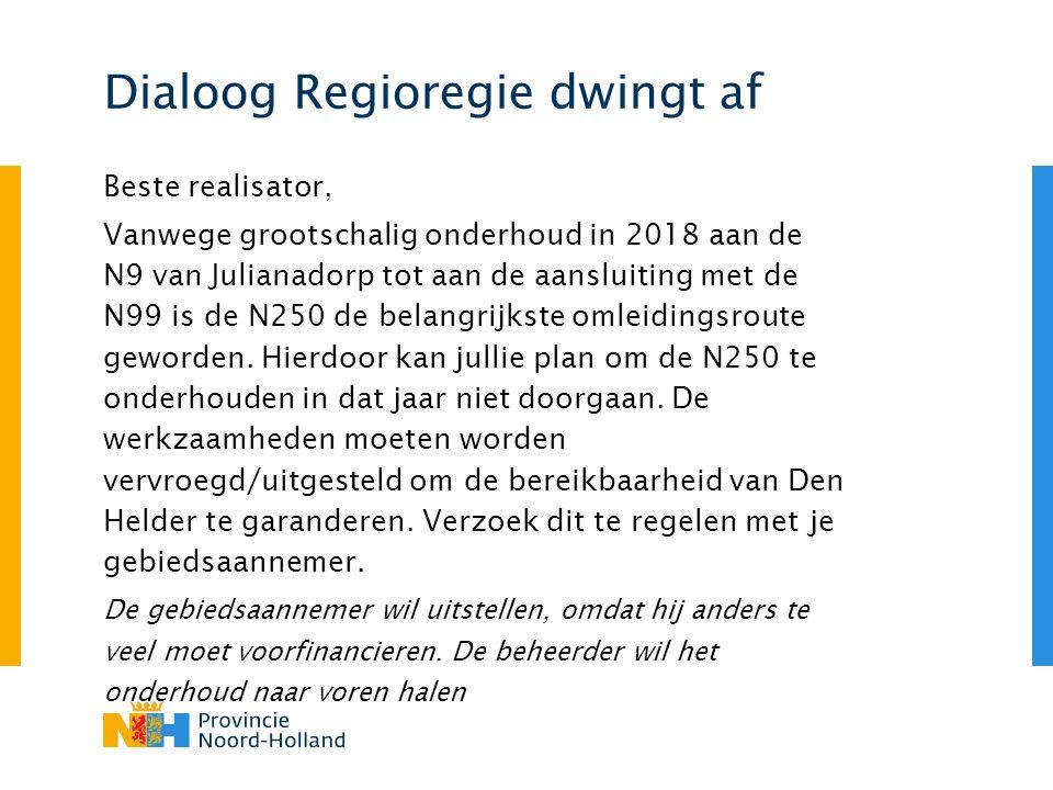 Dialoog Regioregie dwingt af Beste realisator, Vanwege grootschalig onderhoud in 2018 aan de N9 van Julianadorp tot aan de aansluiting met de N99 is de N250 de belangrijkste omleidingsroute geworden.