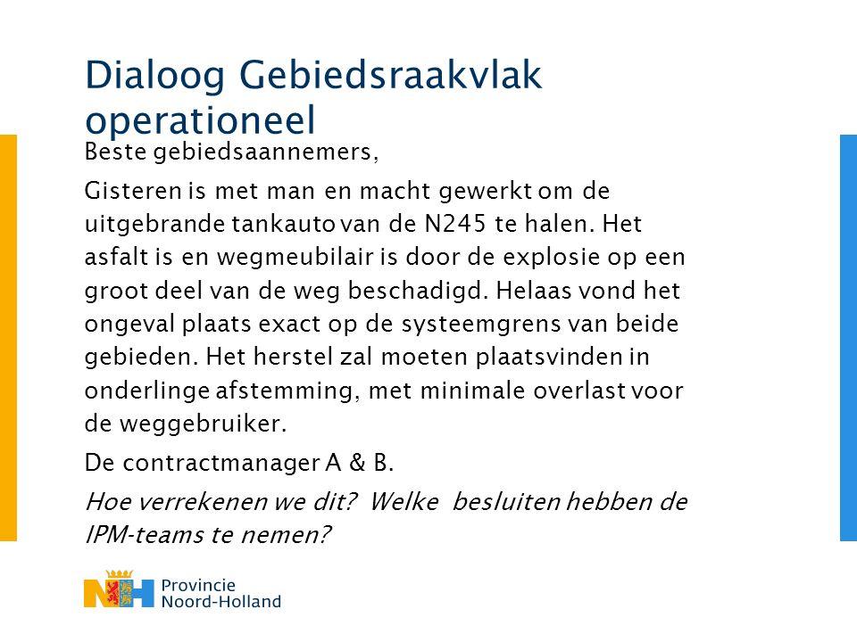 Dialoog Gebiedsraakvlak operationeel Beste gebiedsaannemers, Gisteren is met man en macht gewerkt om de uitgebrande tankauto van de N245 te halen.