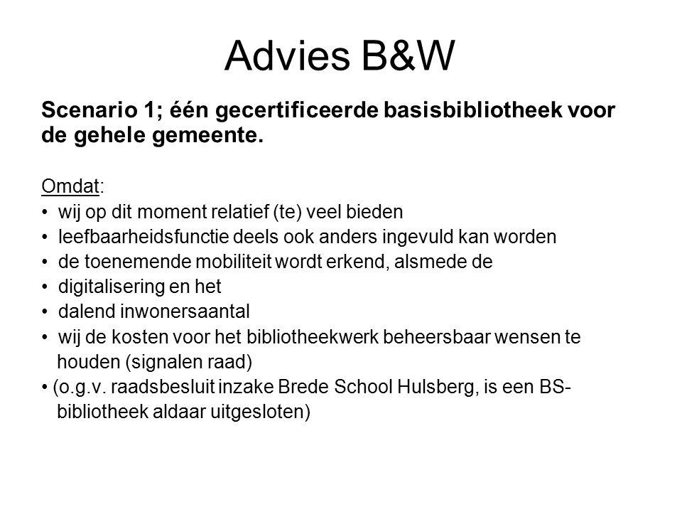 Advies B&W Scenario 1; één gecertificeerde basisbibliotheek voor de gehele gemeente.