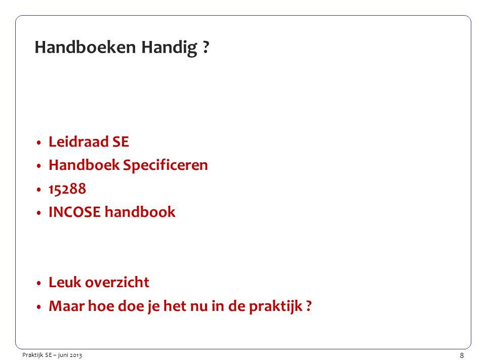 8 Praktijk SE – juni 2013 Handboeken Handig .