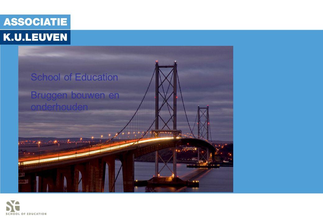 School of Education Bruggen bouwen en onderhouden