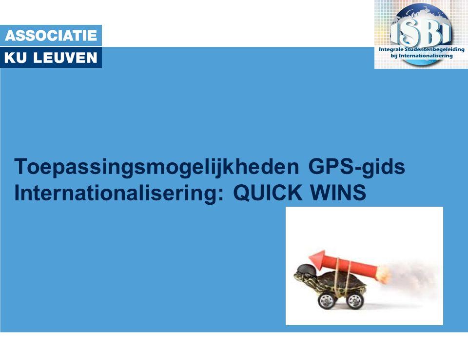 Toepassingsmogelijkheden GPS-gids Internationalisering: QUICK WINS