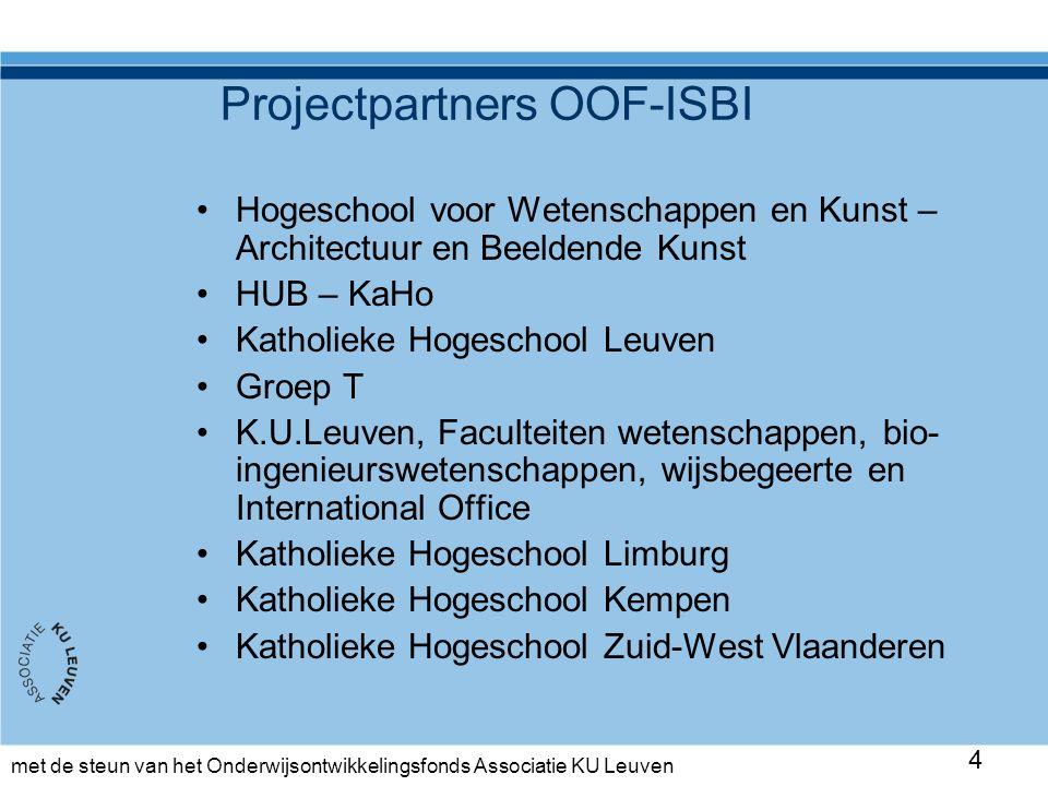 met de steun van het Onderwijsontwikkelingsfonds Associatie KU Leuven De GPS-gids voor studenten 15 URL: https://associatie.kuleuven.be/isbi/gps-gids-internationalisering
