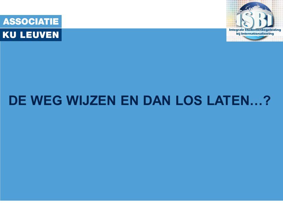 met de steun van het Onderwijsontwikkelingsfonds Associatie KU Leuven 2 strekkingen -Strekking 1: Studenten leren het meest met vallen en opstaan .