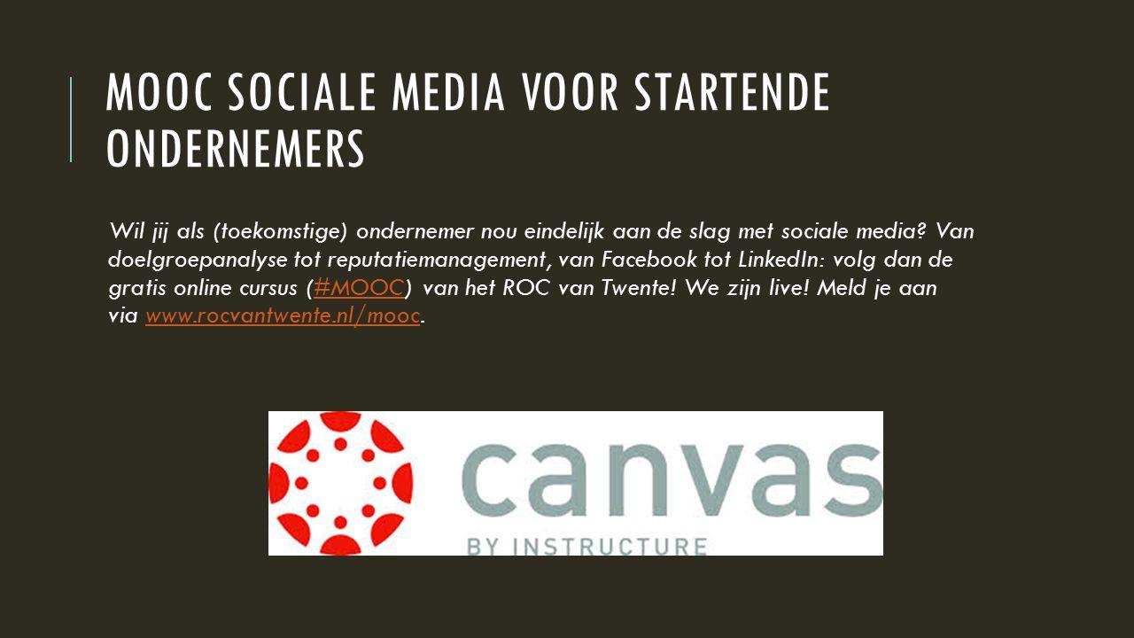 MOOC SOCIALE MEDIA VOOR STARTENDE ONDERNEMERS Wil jij als (toekomstige) ondernemer nou eindelijk aan de slag met sociale media.
