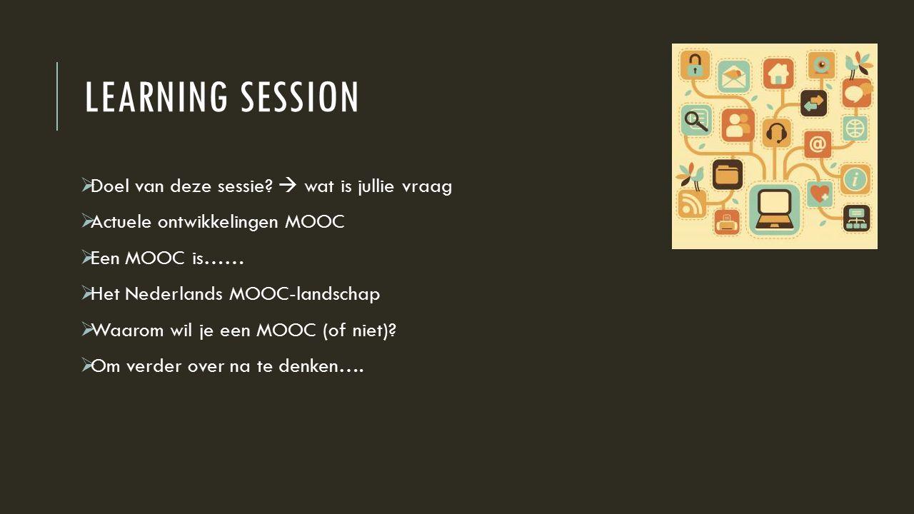 LEARNING SESSION  Doel van deze sessie.