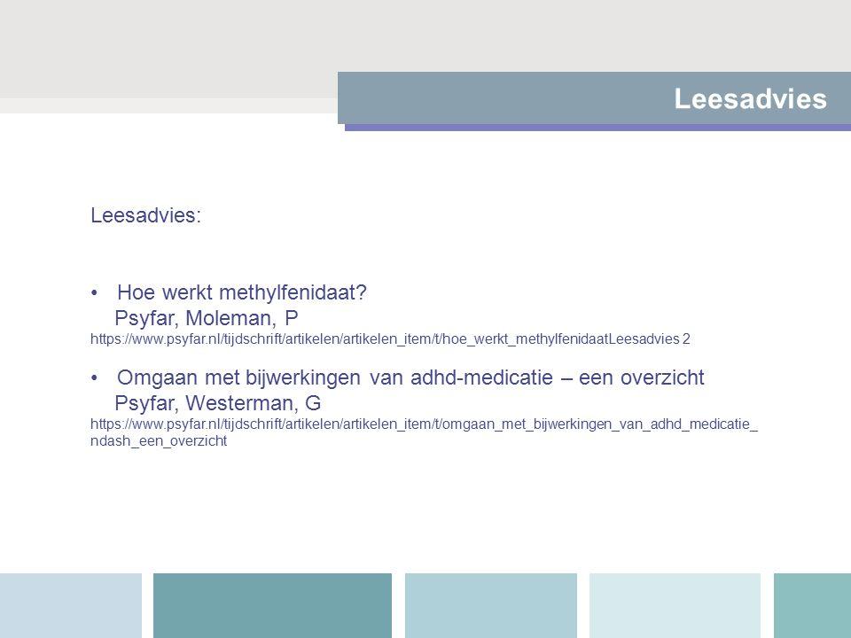 Leesadvies Leesadvies: Hoe werkt methylfenidaat.