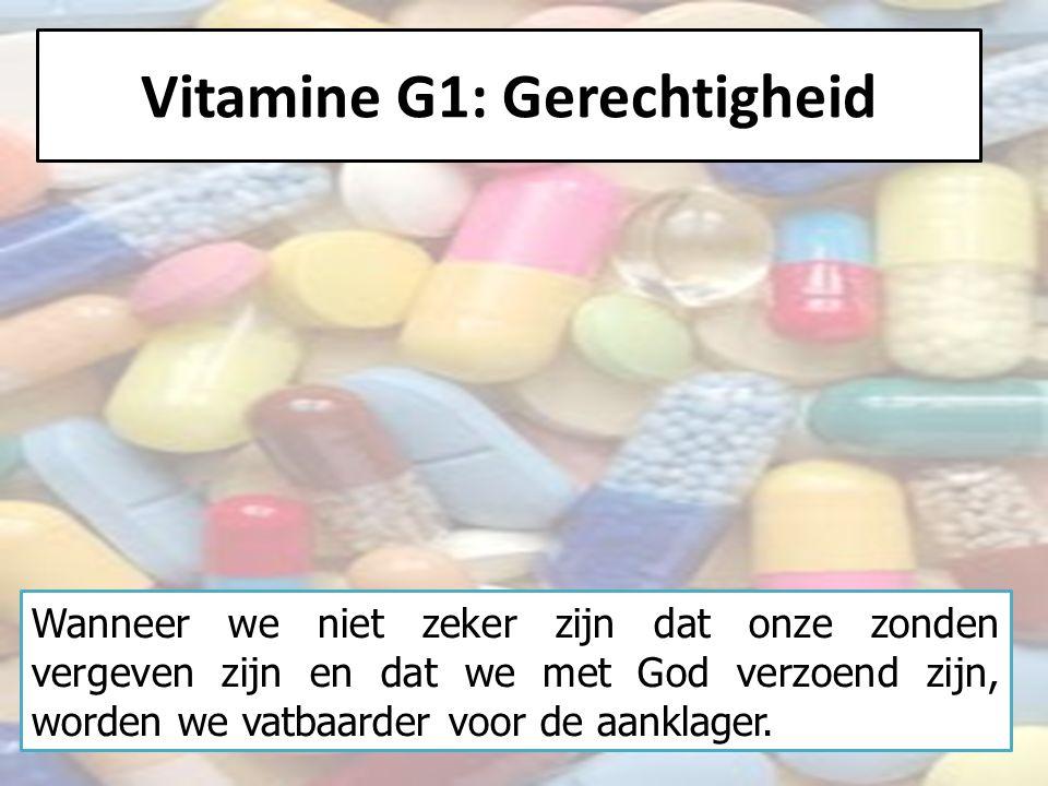 Vitamine G1: Gerechtigheid Wat moeten wij hier verder over zeggen.
