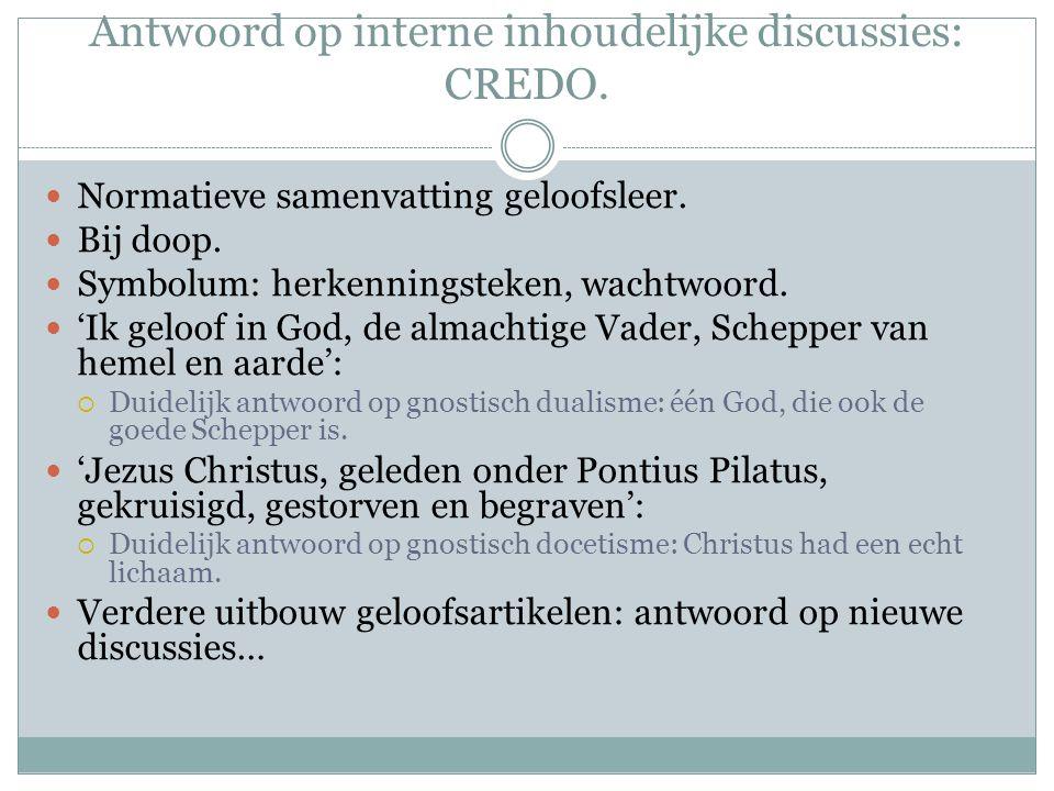 Antwoord op interne inhoudelijke discussies: CREDO.