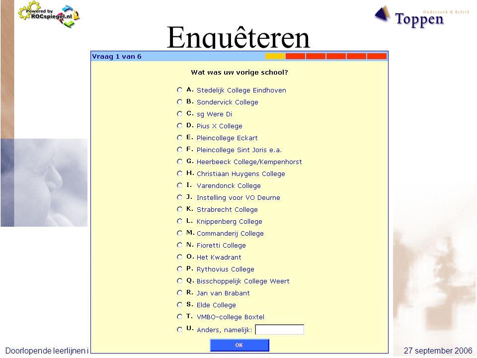 27 september 2006Doorlopende leerlijnen in de beroepskolom Enquêteren