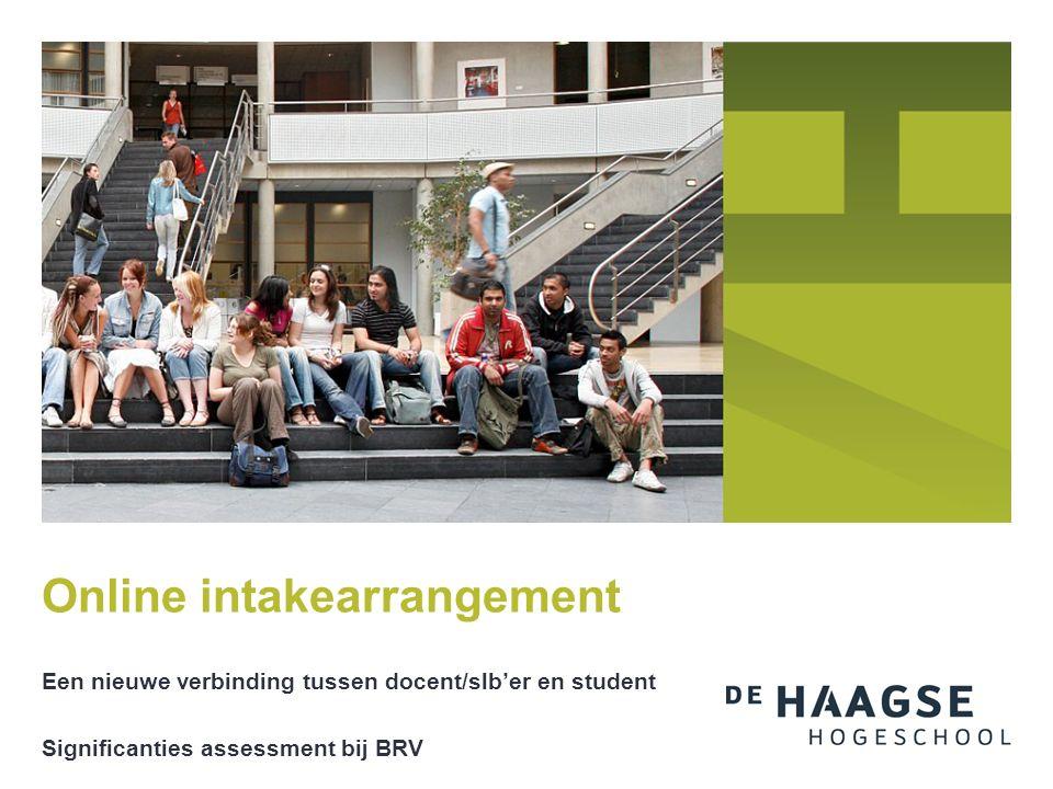 Een nieuwe verbinding tussen docent/slb'er en student Significanties assessment bij BRV Online intakearrangement