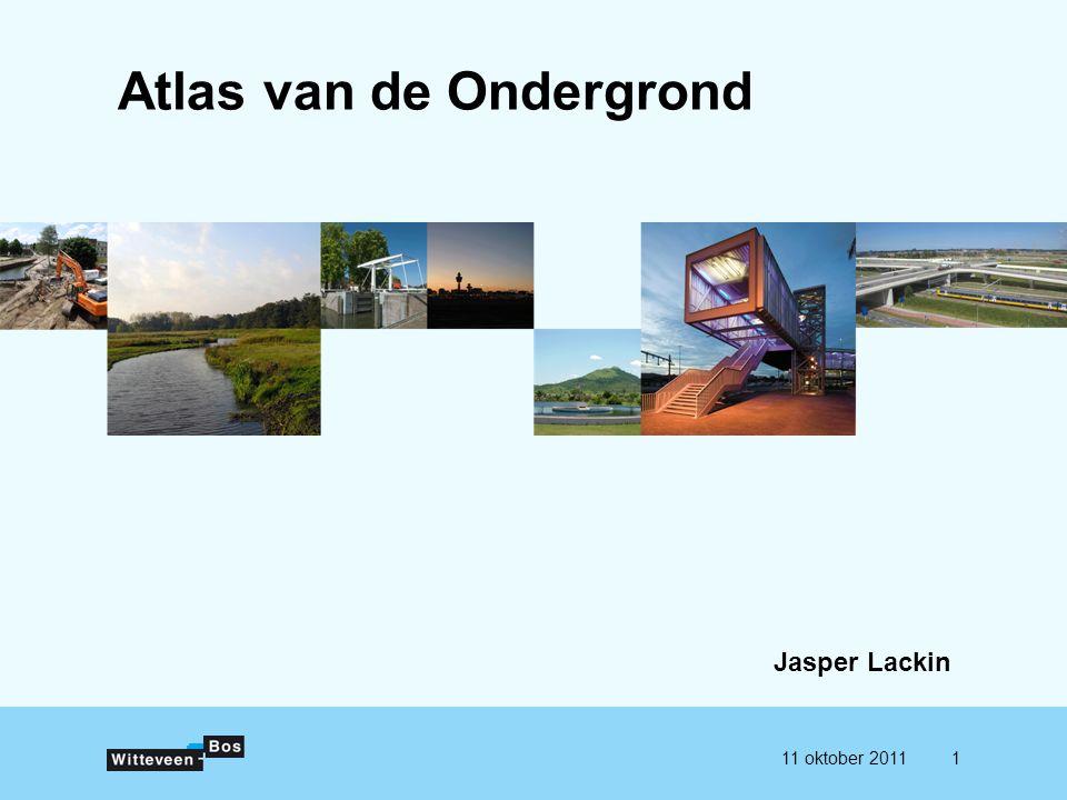 111 oktober 2011 Atlas van de Ondergrond Jasper Lackin