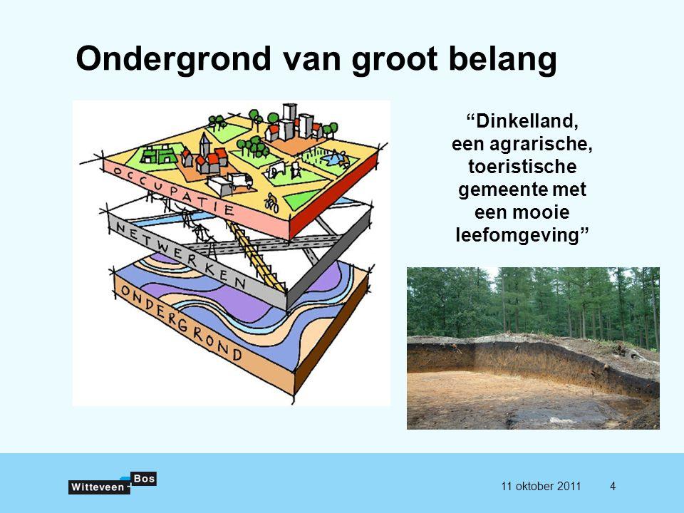 """411 oktober 2011 Ondergrond van groot belang """"Dinkelland, een agrarische, toeristische gemeente met een mooie leefomgeving"""""""
