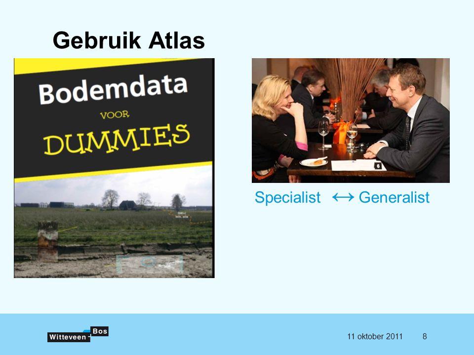 811 oktober 2011 Gebruik Atlas SpecialistGeneralist ↔