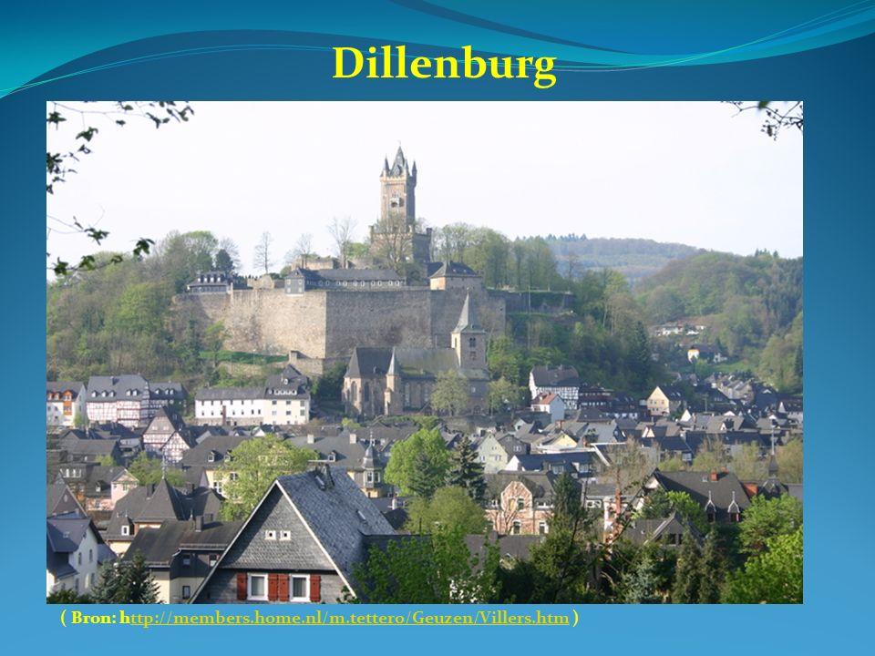 Dillenburg ( Bron: http://members.home.nl/m.tettero/Geuzen/Villers.htm )ttp://members.home.nl/m.tettero/Geuzen/Villers.htm