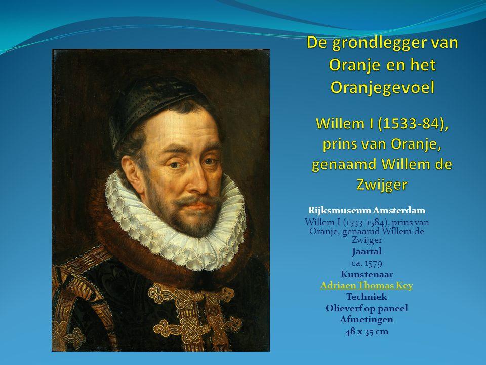 Rijksmuseum Amsterdam Willem I (1533-1584), prins van Oranje, genaamd Willem de Zwijger Jaartal ca.
