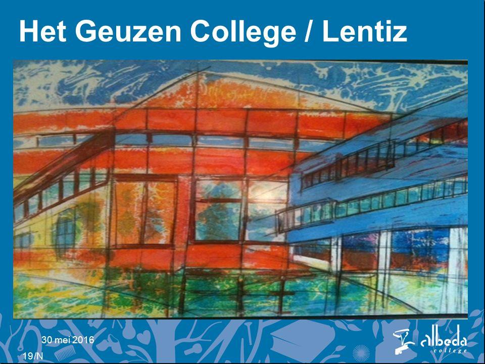 /N Het Geuzen College / Lentiz –Zie hand out 30 mei 2016 19
