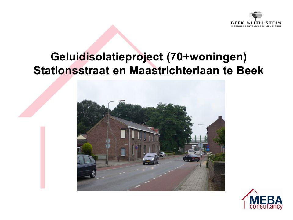 Geluidisolatieproject (70+woningen) Stationsstraat en Maastrichterlaan te Beek