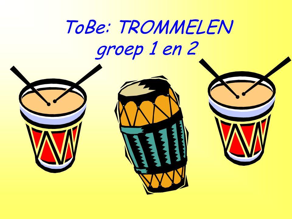 ToBe: TROMMELEN groep 1 en 2