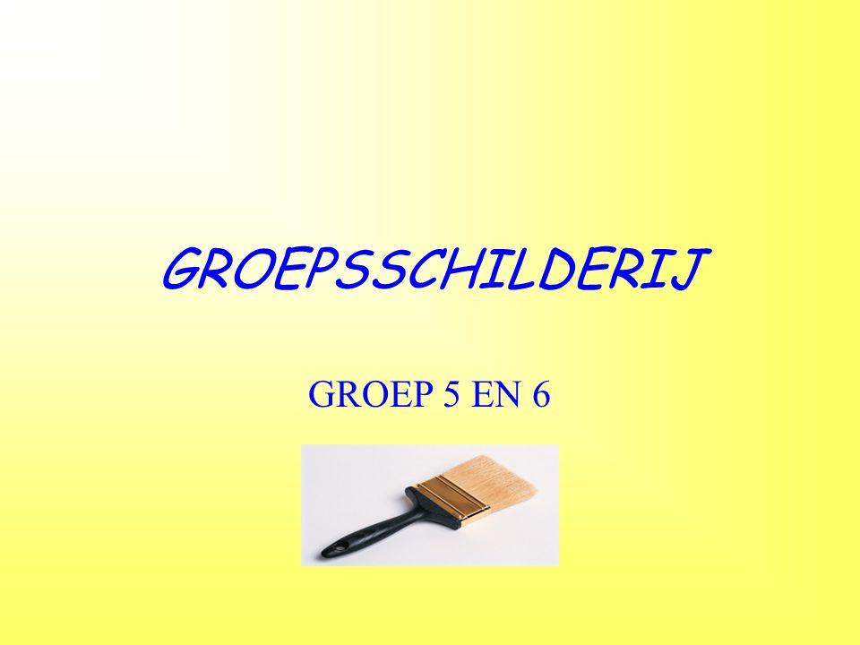 GROEPSSCHILDERIJ GROEP 5 EN 6