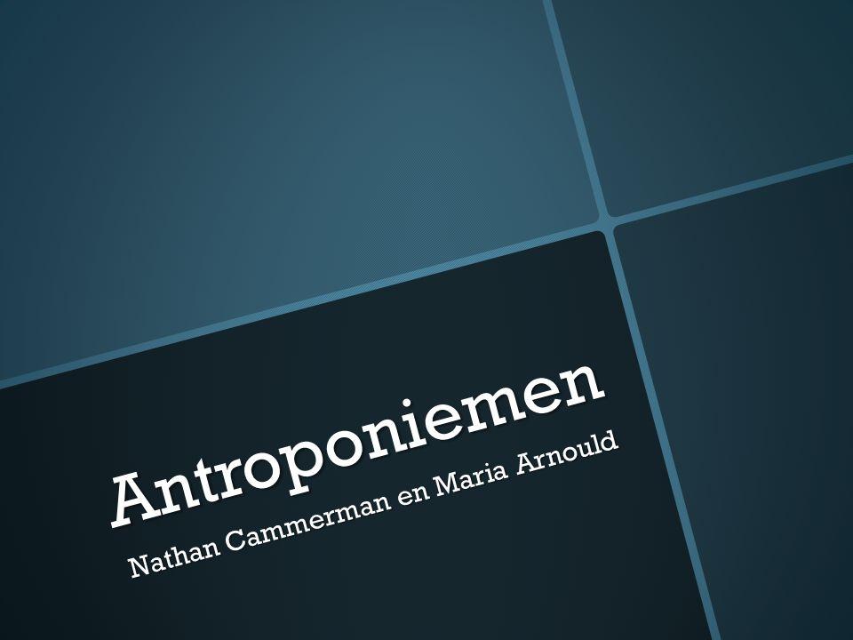 Antroponiemen Nathan Cammerman en Maria Arnould
