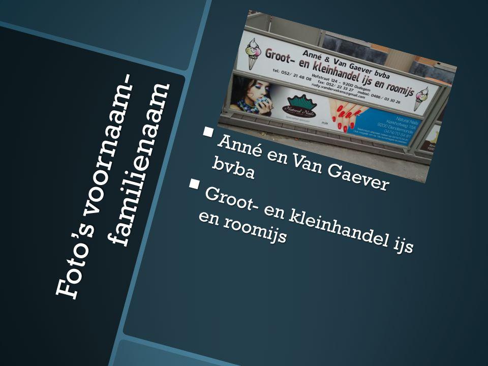 Foto's voornaam- familienaam  Anné en Van Gaever bvba  Groot- en kleinhandel ijs en roomijs