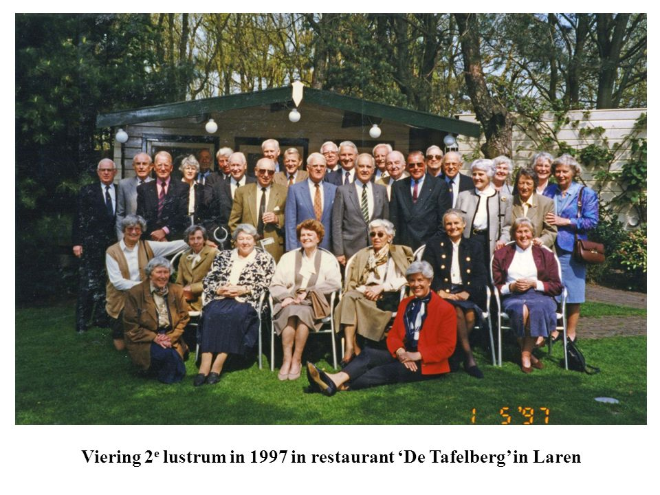 Viering 2 e lustrum in 1997 in restaurant 'De Tafelberg' in Laren