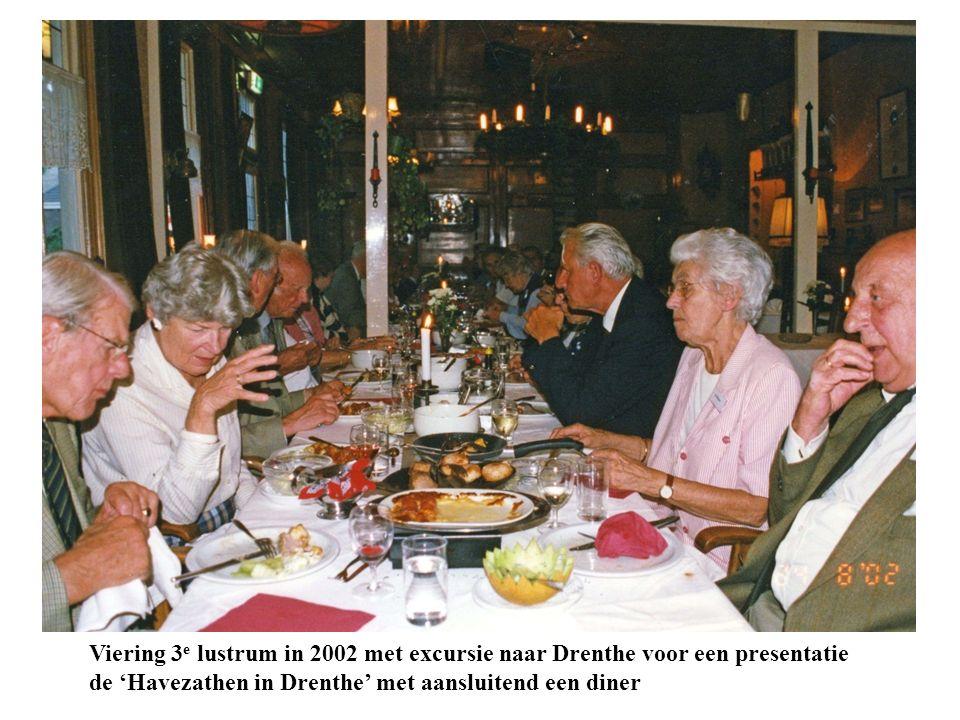 Viering 3 e lustrum in 2002 met excursie naar Drenthe voor een presentatie de 'Havezathen in Drenthe' met aansluitend een diner