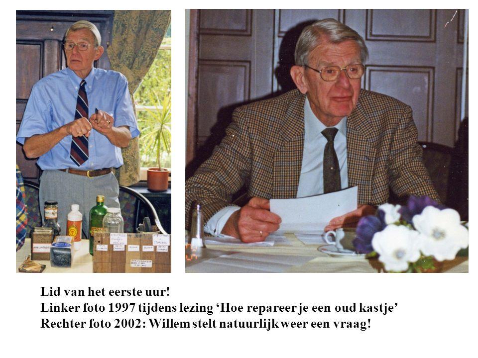 Lid van het eerste uur! Linker foto 1997 tijdens lezing 'Hoe repareer je een oud kastje' Rechter foto 2002: Willem stelt natuurlijk weer een vraag!